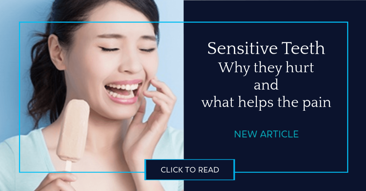 Sensitive Teeth and what helps